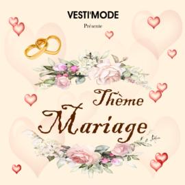 Vesti'Mode présente son thème Mariage